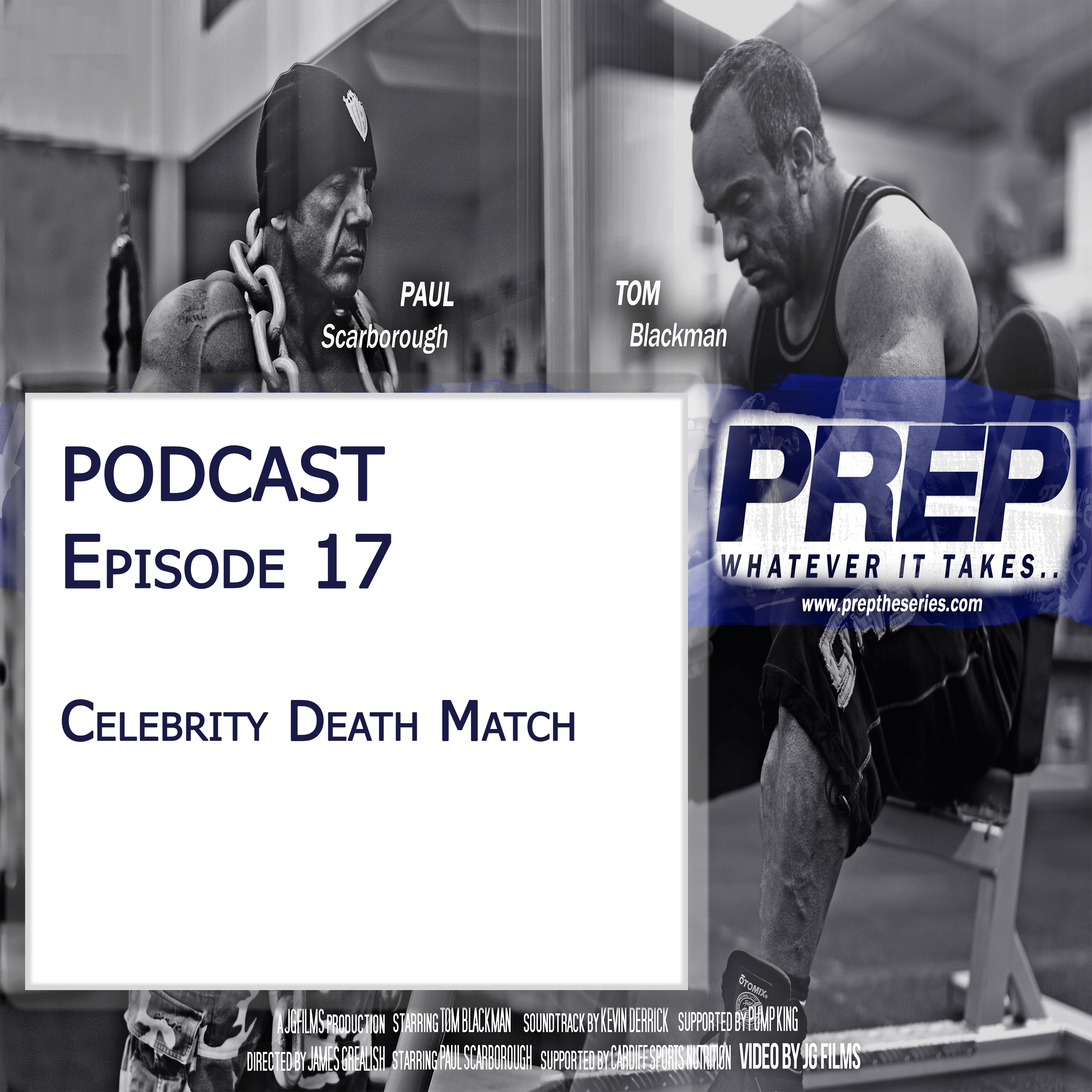 Episode 17 – Celebrity Death Match