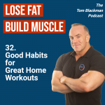 Good habits for great home workouts